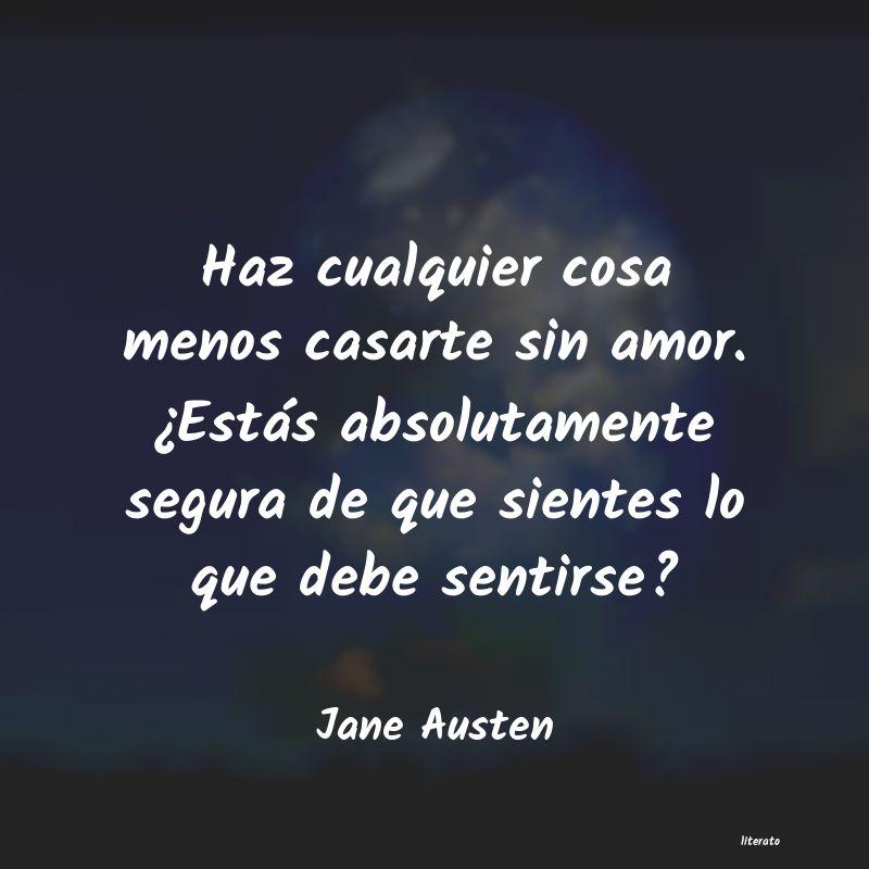 Jane Austen Haz Cualquier Cosa Menos Casar