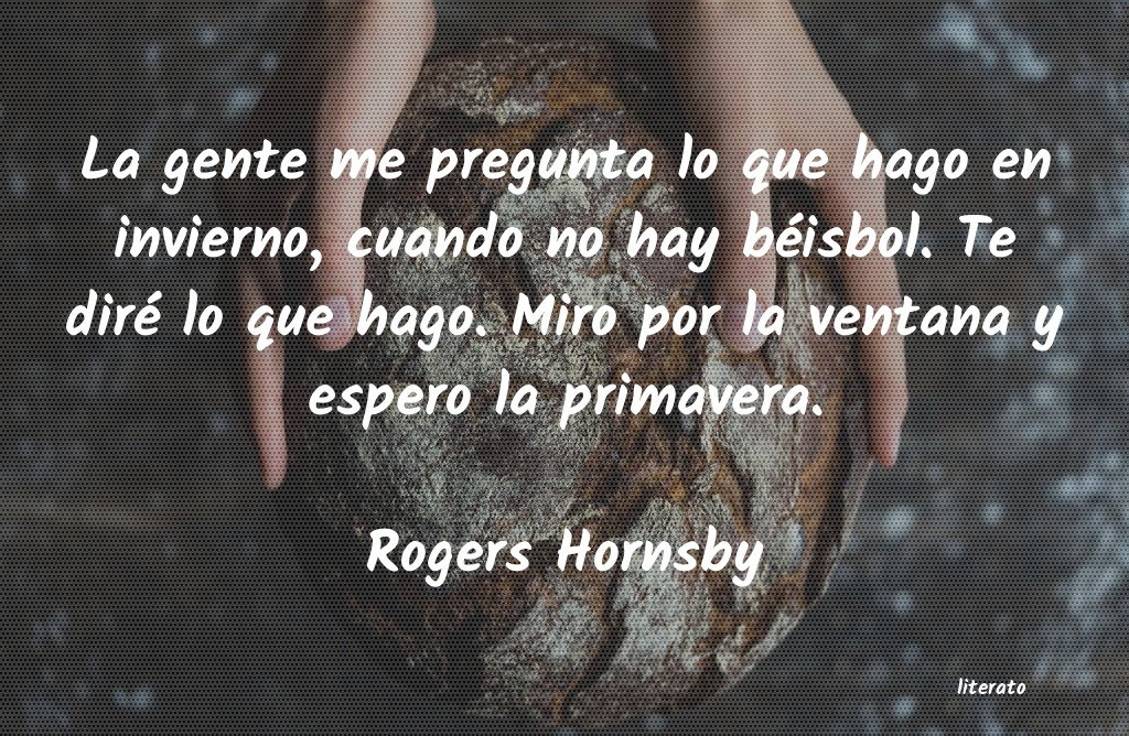 Frases de Rogers Hornsby
