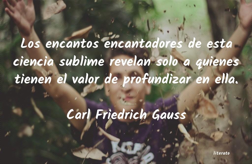 Carl Friedrich Gauss Los Encantos Encantadores De E