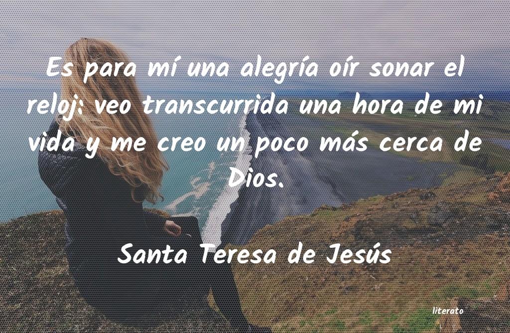 Santa Teresa De Jesús Es Para Mí Una Alegría Oír