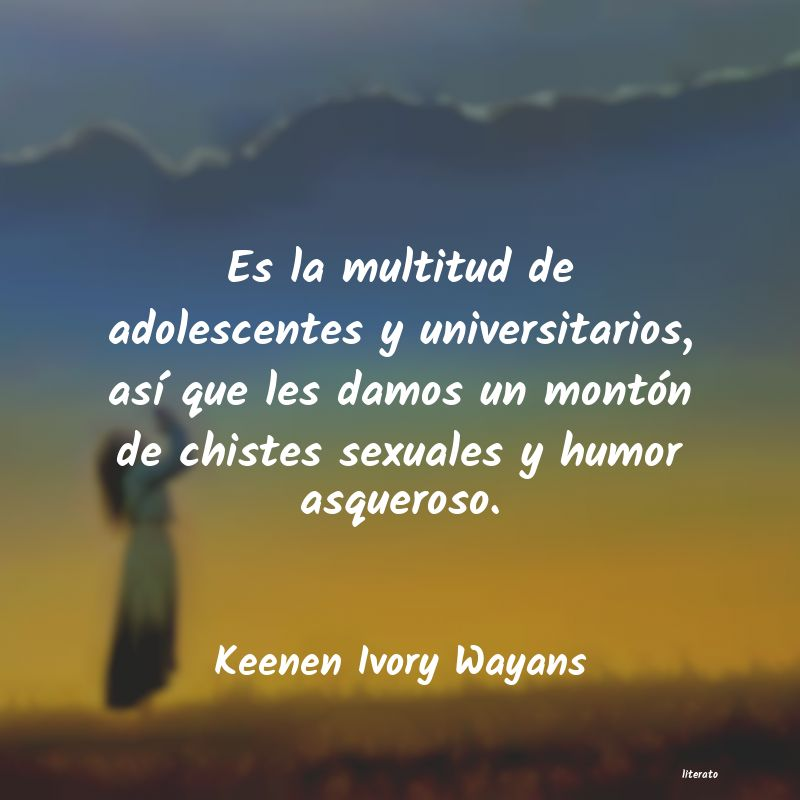 Keenen Ivory Wayans Es La Multitud De Adolescentes