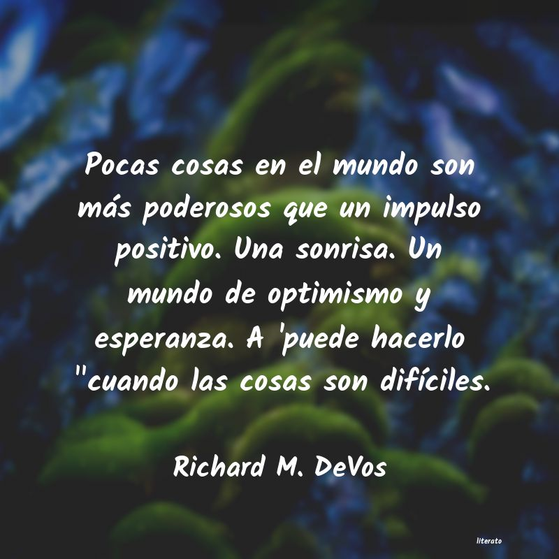 Frases de Richard M. DeVos
