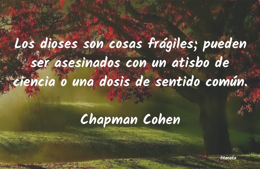 Chapman Cohen Los Dioses Son Cosas Frágiles