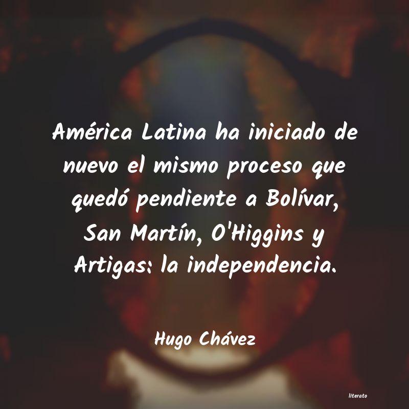 Hugo Chávez América Latina Ha Iniciado De