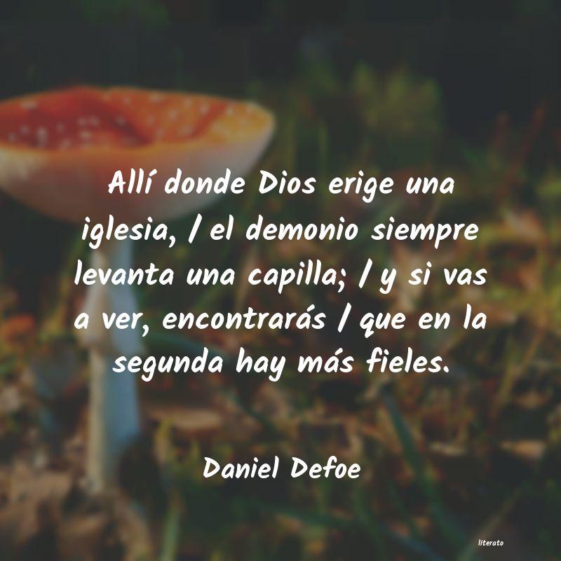 Daniel Defoe Allí Donde Dios Erige Una Igl