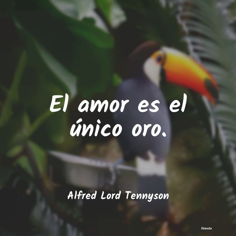 Frases de Alfred Lord Tennyson