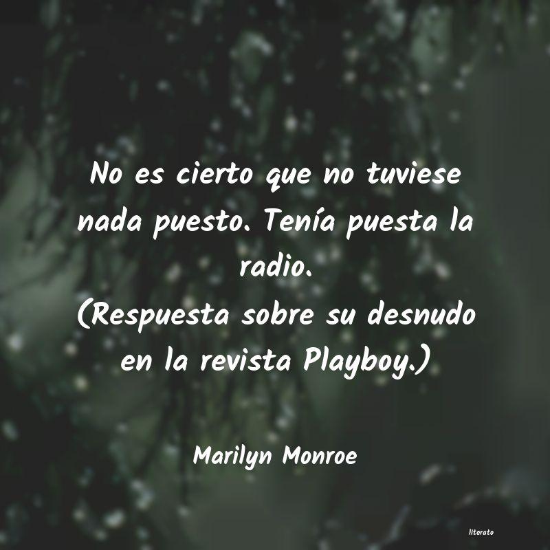 Marilyn Monroe No Es Cierto Que No Tuviese Na