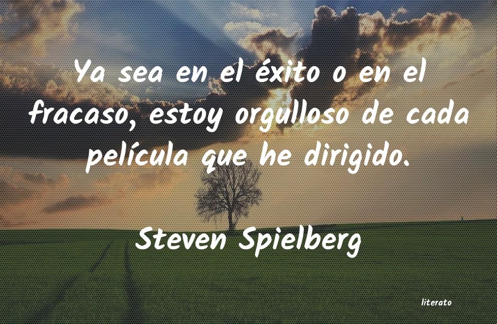 Steven Spielberg Ya Sea En El éxito O En El Fr