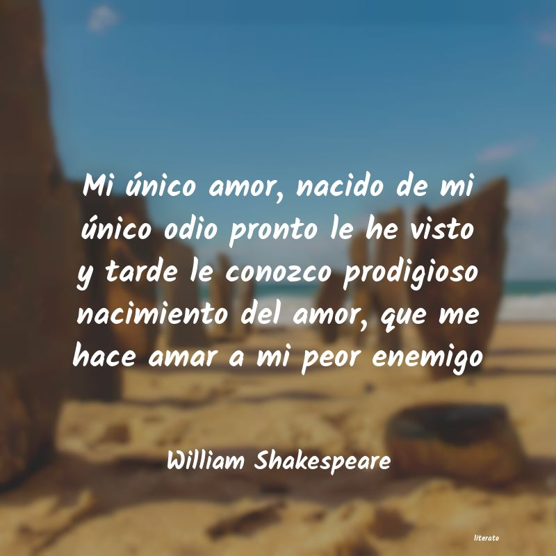 William Shakespeare Mi único Amor Nacido De Mi