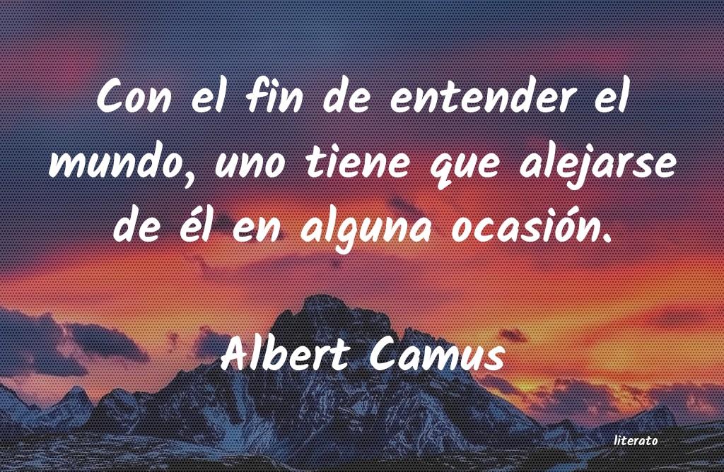 Albert Camus Con El Fin De Entender El Mund
