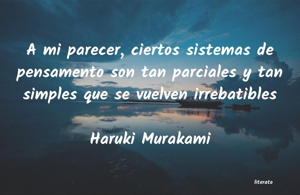 Haruki Murakami A Mi Parecer Ciertos Sistemas