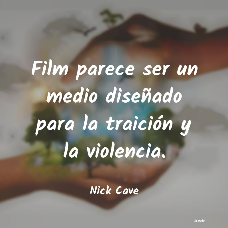 Frases de Nick Cave