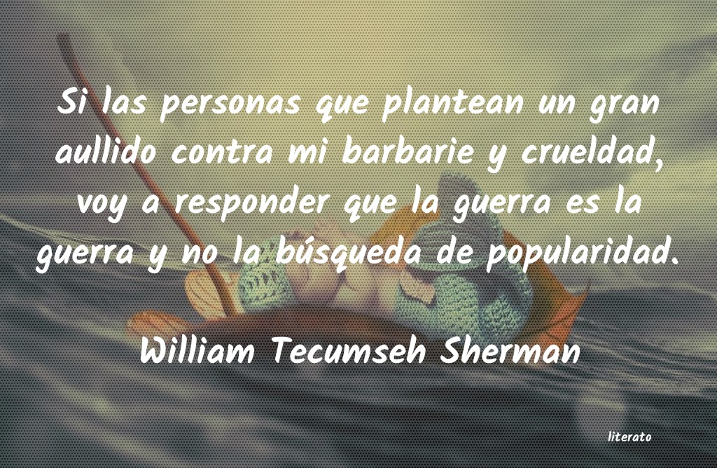 Frases de William Tecumseh Sherman