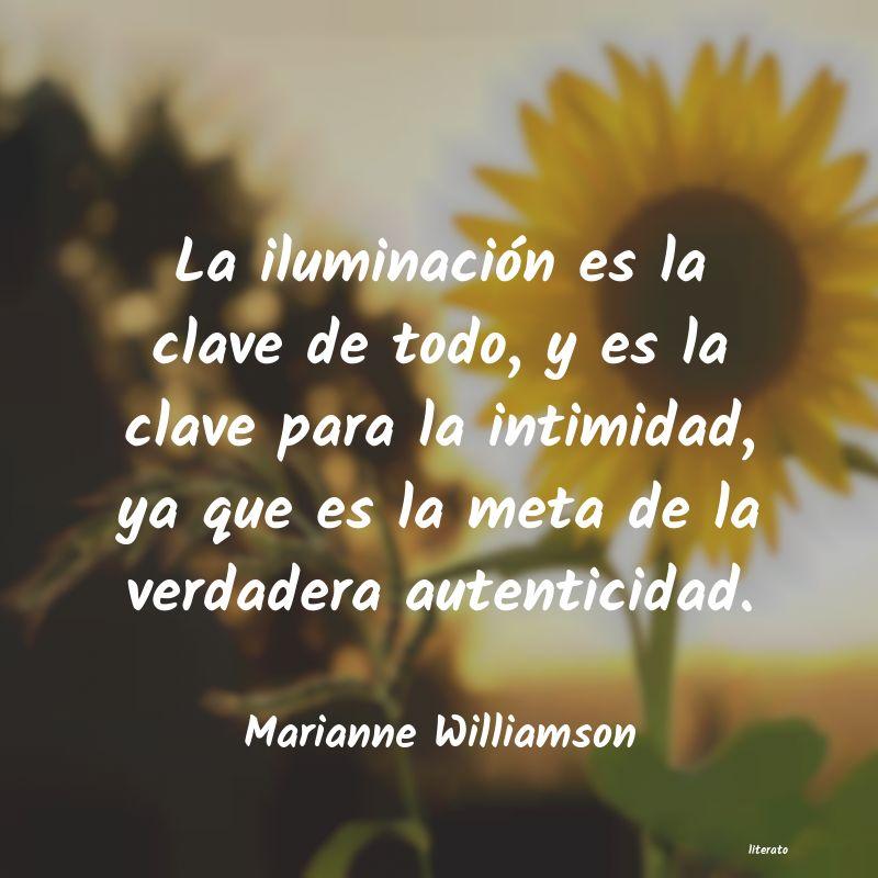 Reflexiones luminosas de Marianne Williamson
