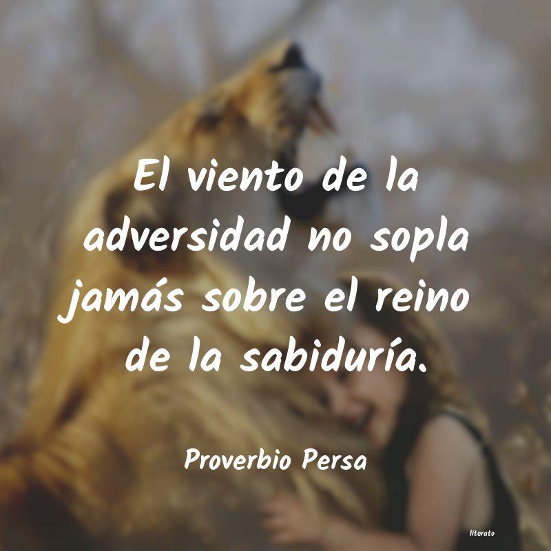 Proverbio Persa El Viento De La Adversidad No