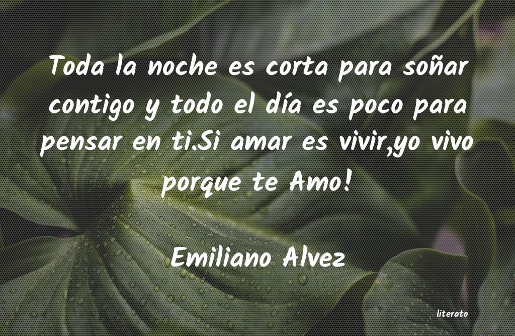 Emiliano Alvez Toda La Noche Es Corta Para So
