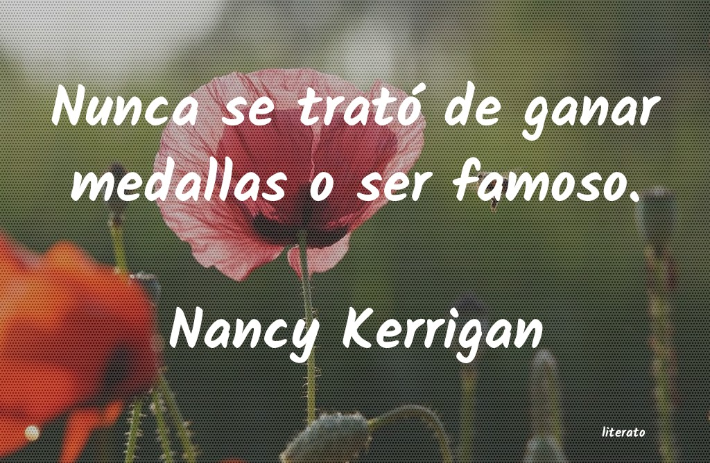 Frases de Nancy Kerrigan