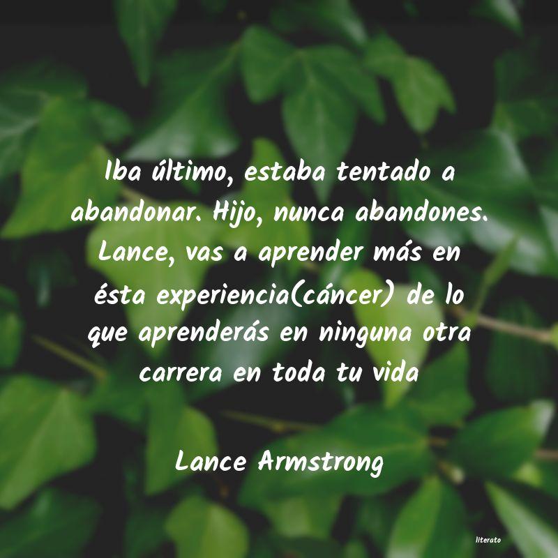 Lance Armstrong Iba último Estaba Tentado A