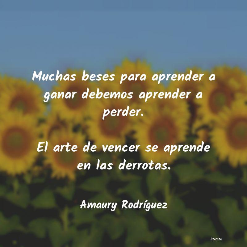 Amaury Rodríguez Muchas Beses Para Aprender A G