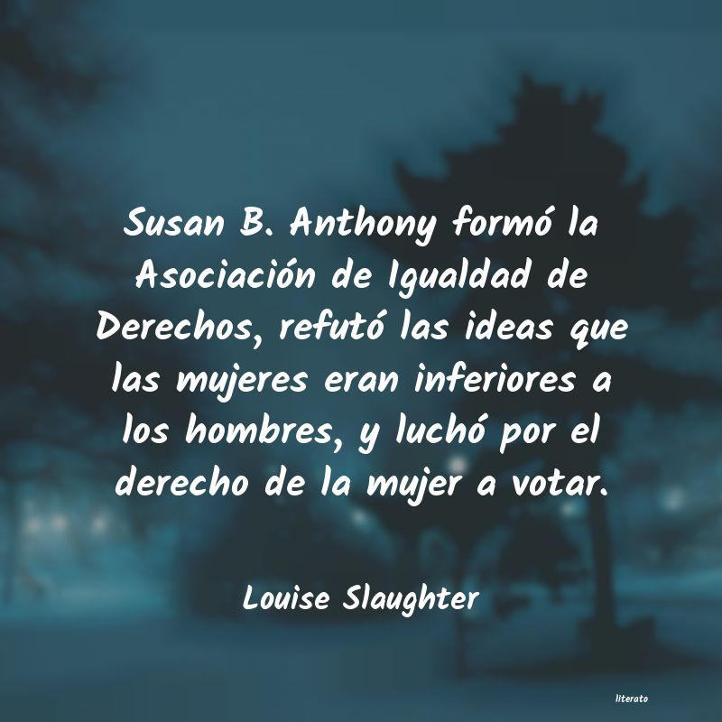 Frases de Louise Slaughter