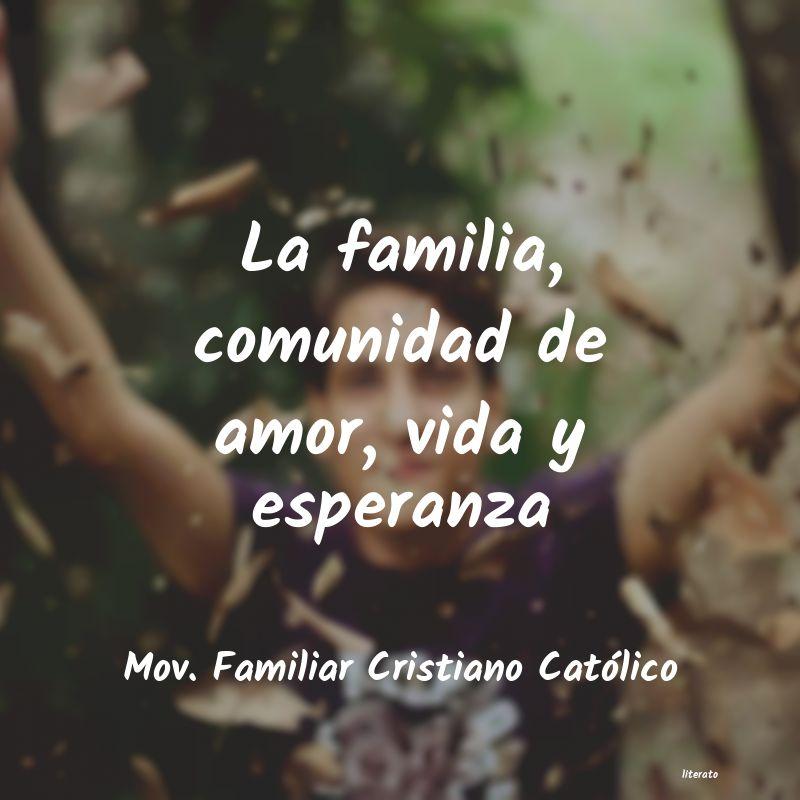 Mov Familiar Cristiano Católico La Familia Comunidad De Amor