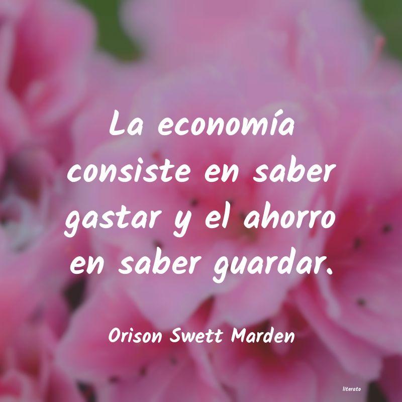 Orison Swett Marden La Economía Consiste En Saber