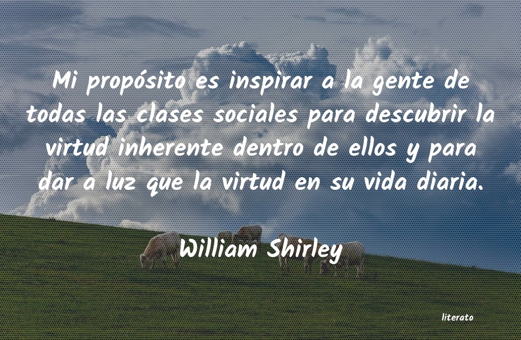 Frases de William Shirley