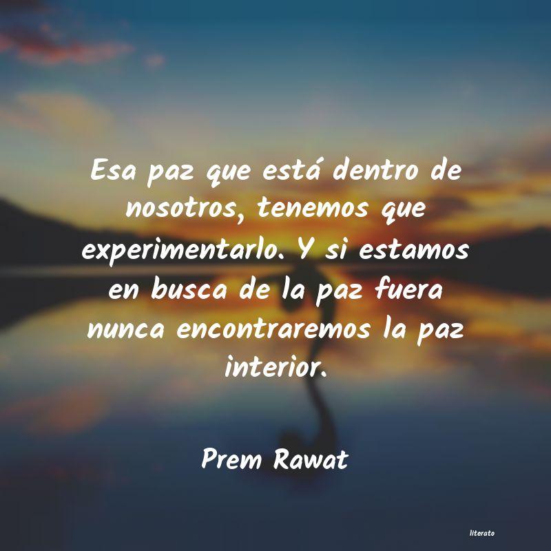 Frases De Prem Rawat Literato