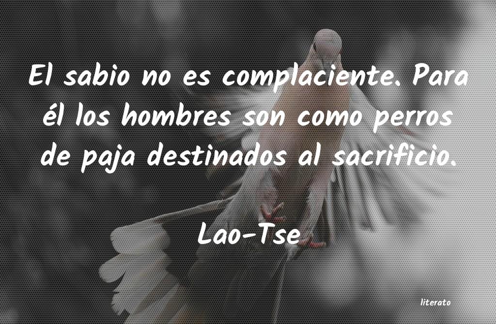 Lao Tse El Sabio No Es Complaciente P