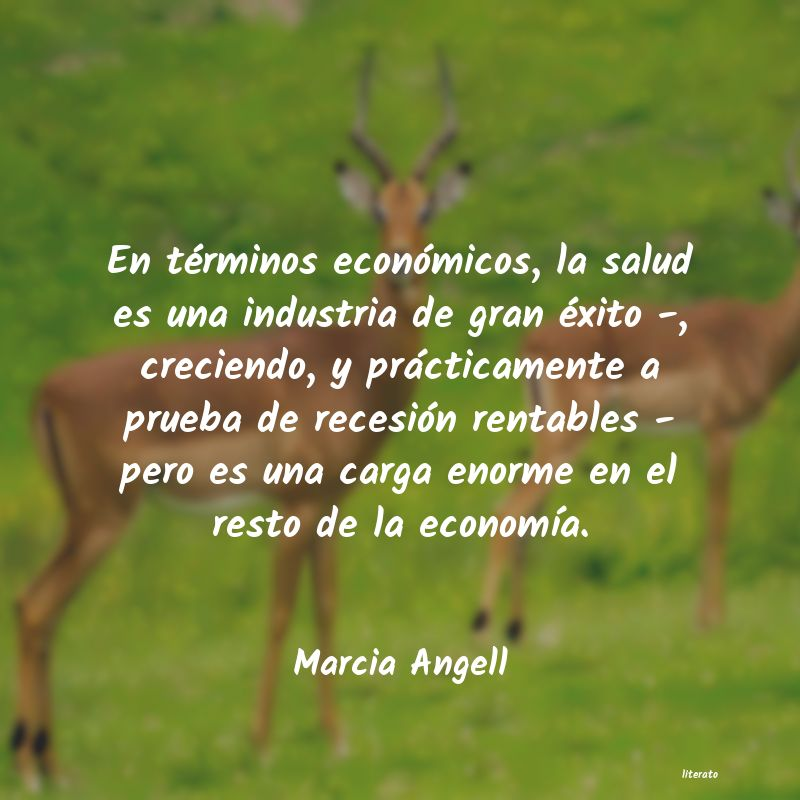 Frases de Marcia Angell