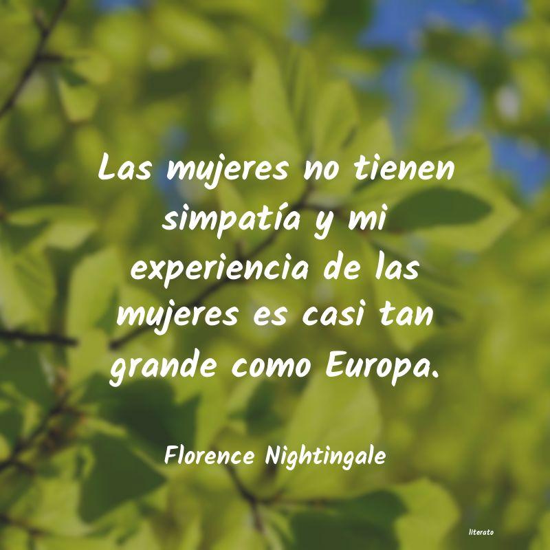 Florence Nightingale Las Mujeres No Tienen Simpatí