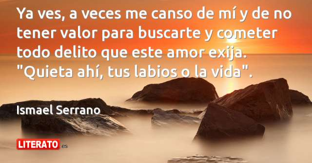 Frases de Ismael Serrano